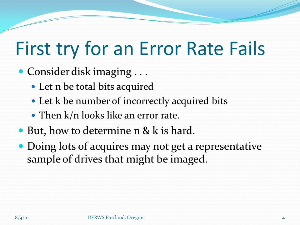 First try for an Error Rate Fails Consider disk imaging...