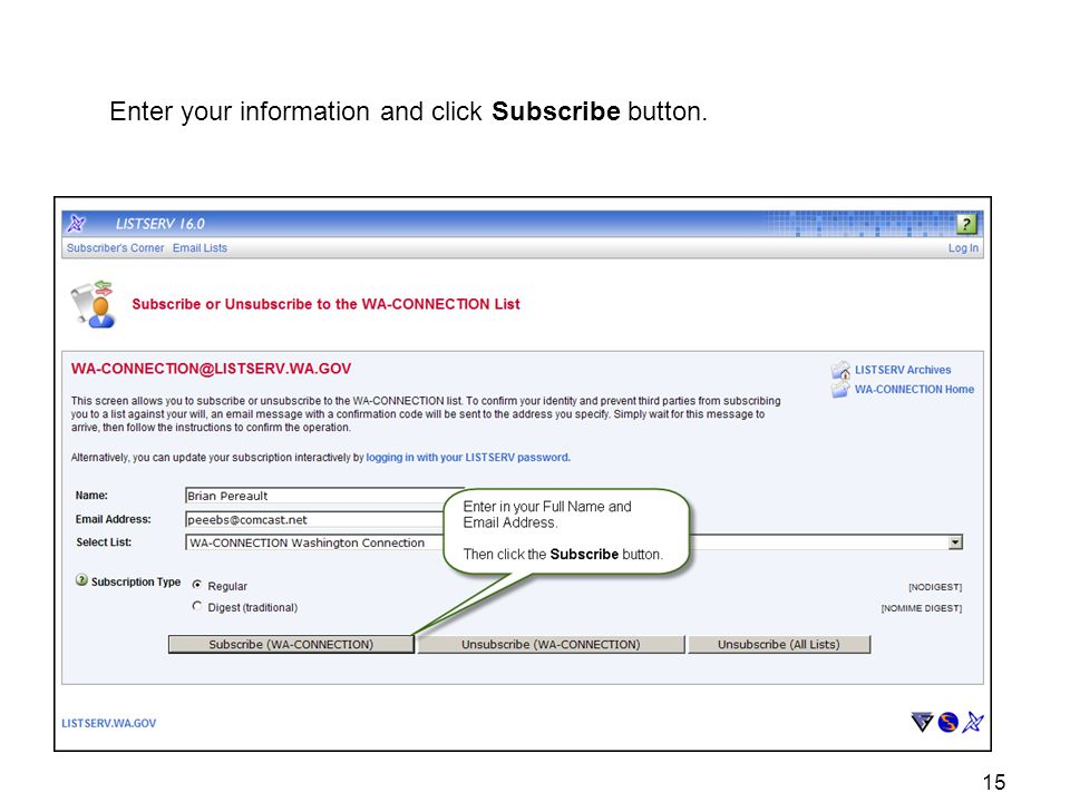 Enter your information and click Subscribe button. 15