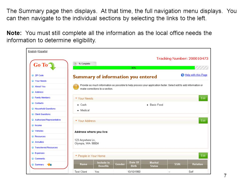 The Summary page then displays. At that time, the full navigation menu displays. You can then navigate to the individual sections by selecting the lin