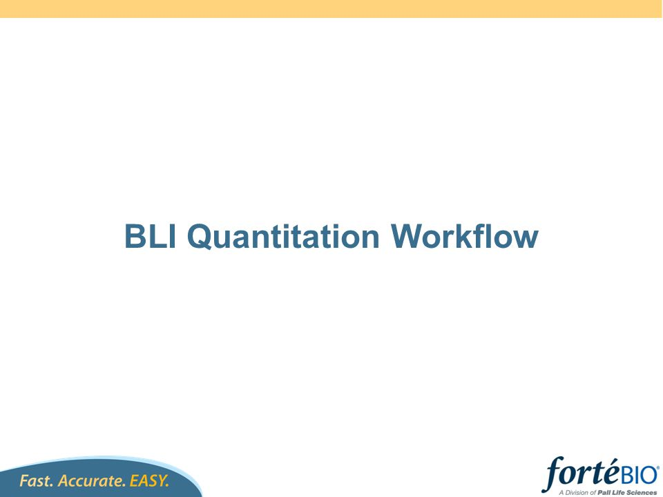 Workflow for the Fc-fused protein quantitation Test for dilution factors Dilute standards and unknowns with diluted supernatant Enter sample information into software Bind Fc-fused protein to protein A biosensor Generate standard curve & Regenerate biosensors Bind known concentrations of Fc-fused proteins to regenerated sensor Bind unknown samples & Regenerate biosensors Interpolate samples from standard curve to determine active concentration