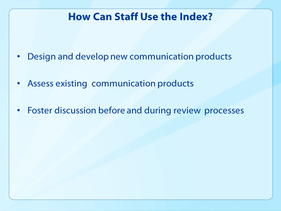 How Can Staff Use the Index.