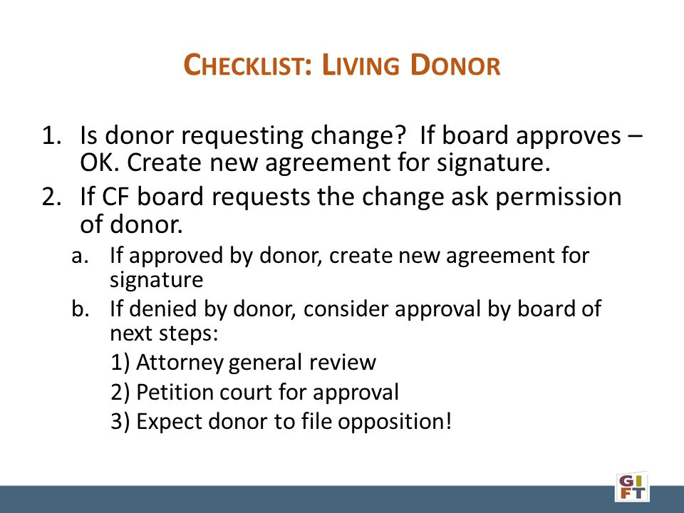 C HECKLIST : L IVING D ONOR 1.Is donor requesting change.
