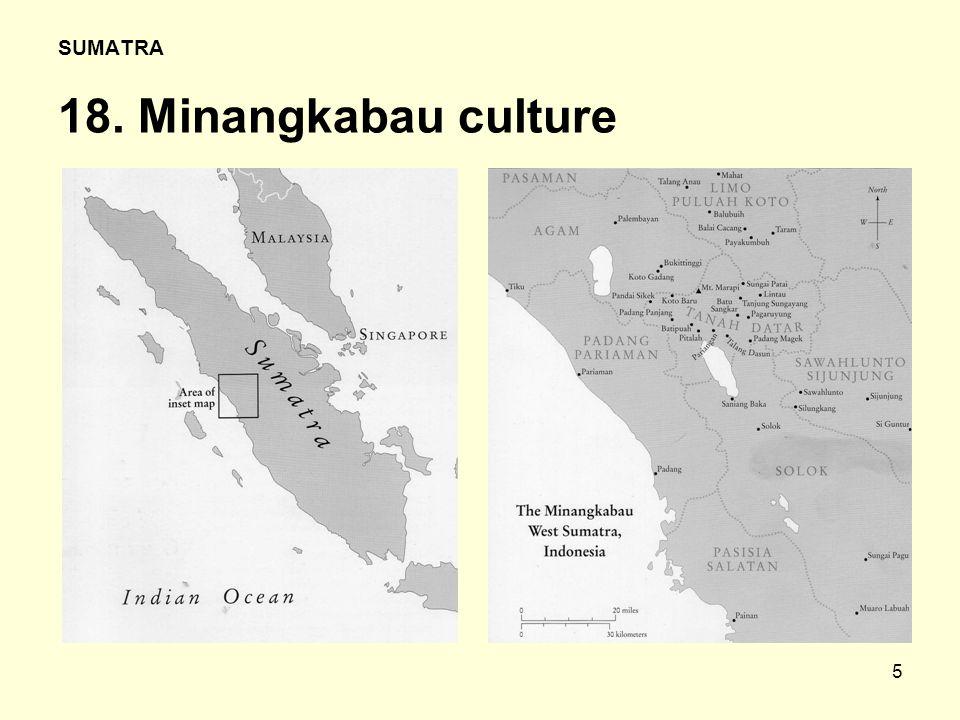 5 SUMATRA 18. Minangkabau culture