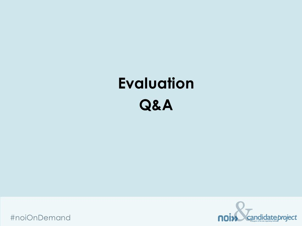 & #noiOnDemand Evaluation Q&A