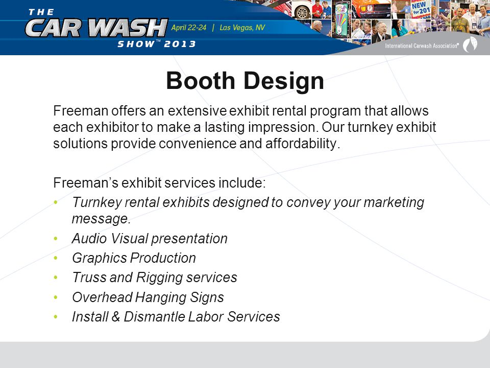 Booth Design Freeman offers an extensive exhibit rental program that allows each exhibitor to make a lasting impression.
