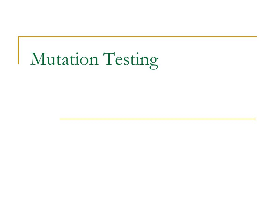 Mutation testing is a fault-based testing technique.