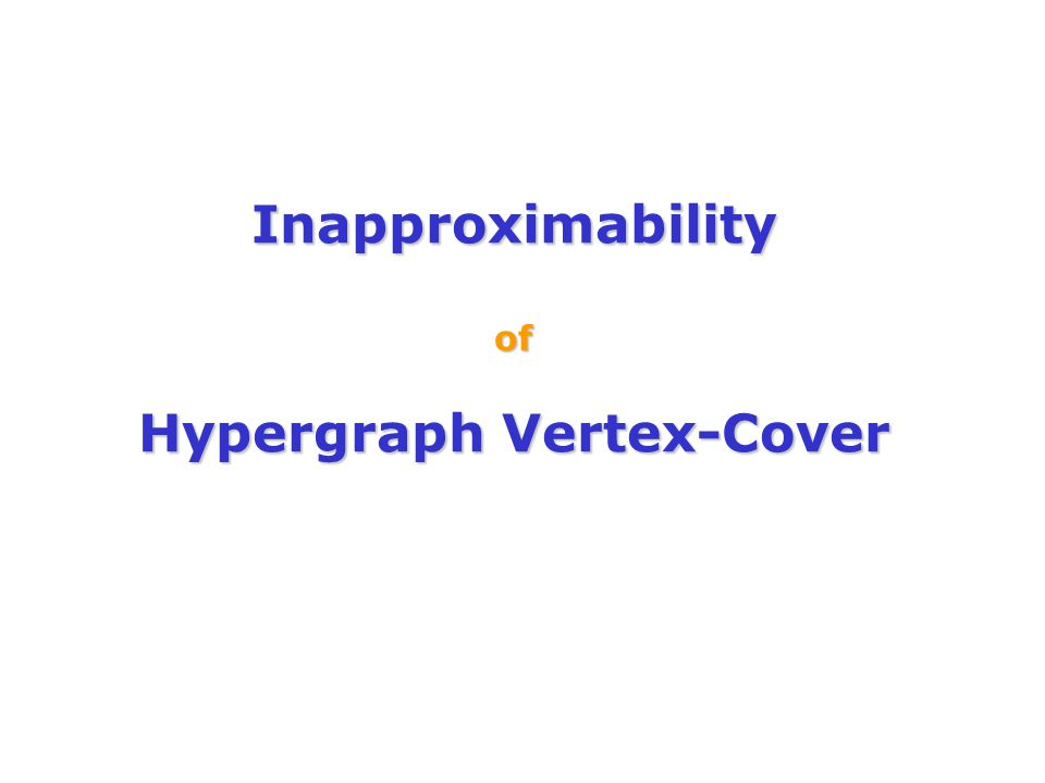 Inapproximability of Hypergraph Vertex-Cover
