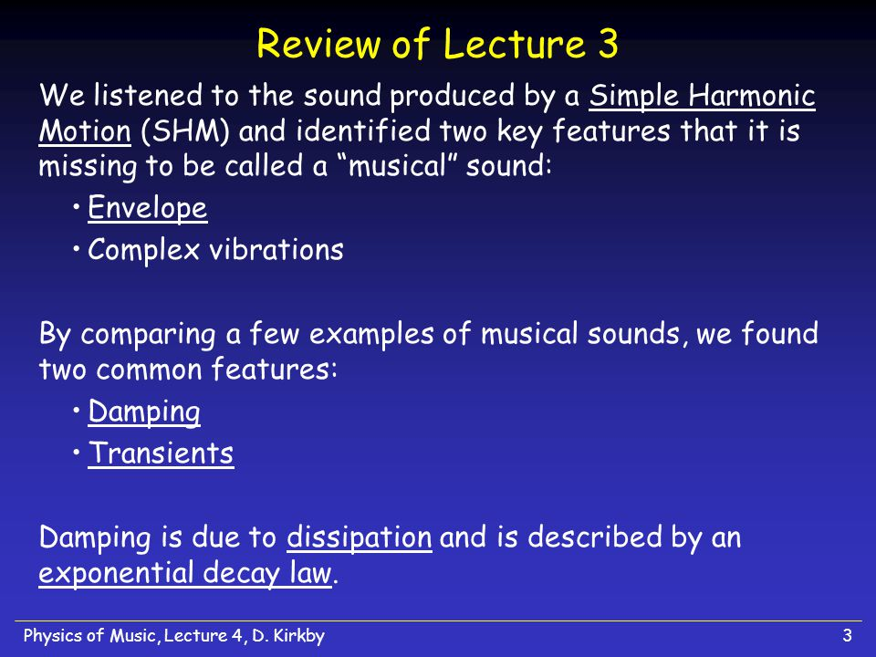 Physics of Music, Lecture 4, D.