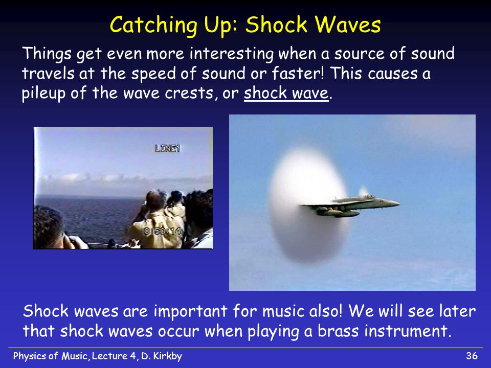 Physics of Music, Lecture 4, D.Kirkby35 What do we observe.