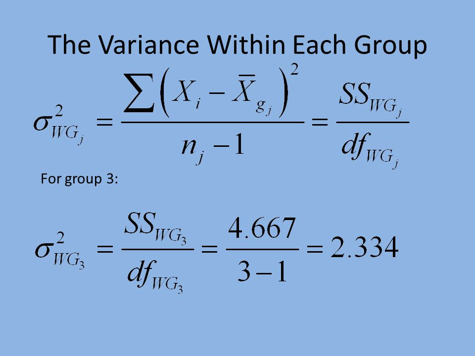 The Variance Within Each Group For group 3:
