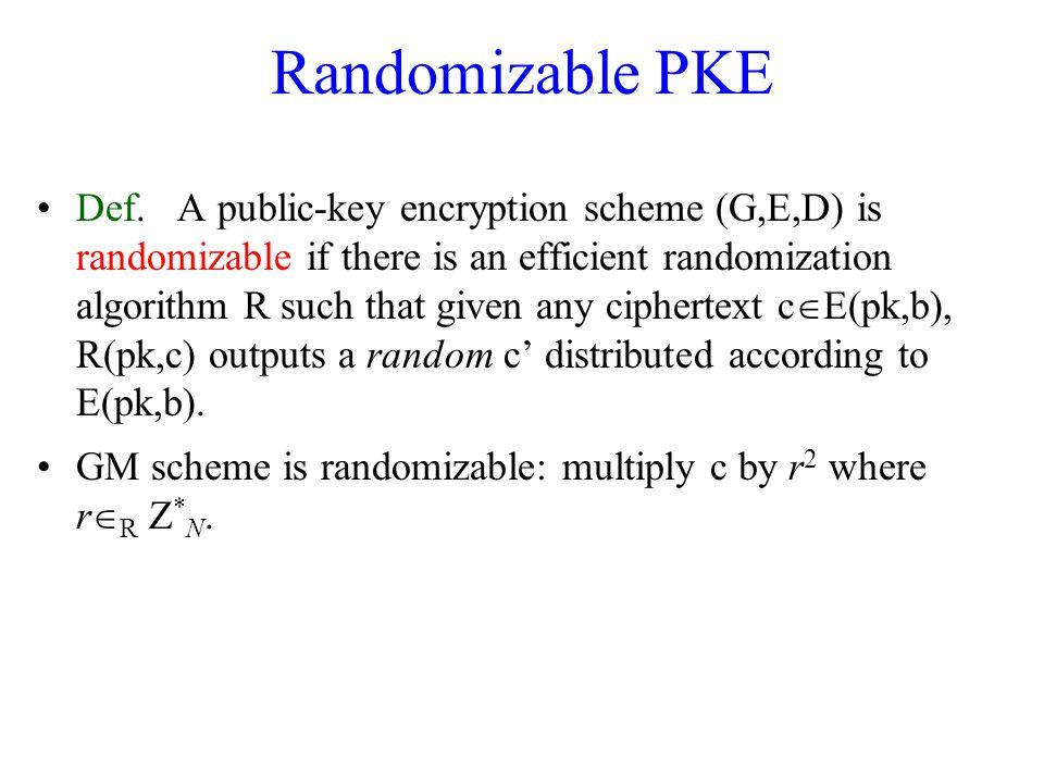 Randomizable PKE Def.