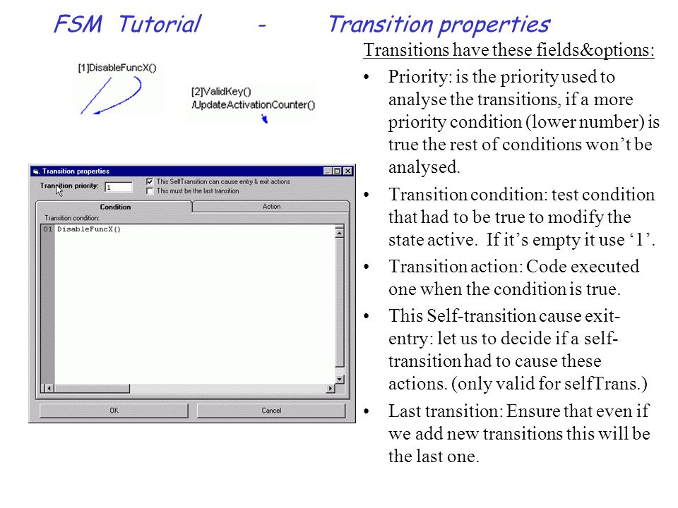 FSM Tutorial-Menus & buttons Menu - Edit(2/2): Select All:Select all items (states, transitions & Remark boxes) Select Mode:Change the editor between insert mode and select mode.