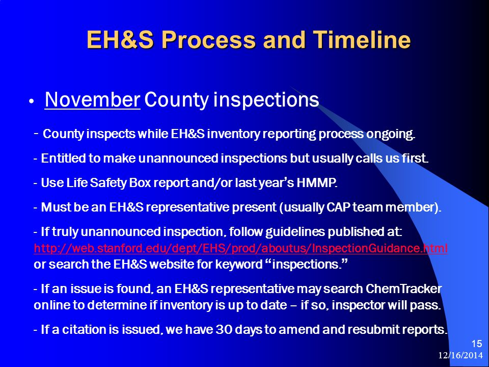 12/16/2014 15 November County inspections - County inspects while EH&S inventory reporting process ongoing.