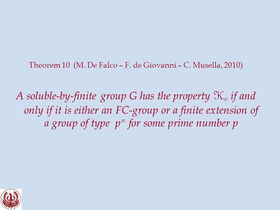 Theorem 10 (M. De Falco – F. de Giovanni – C.
