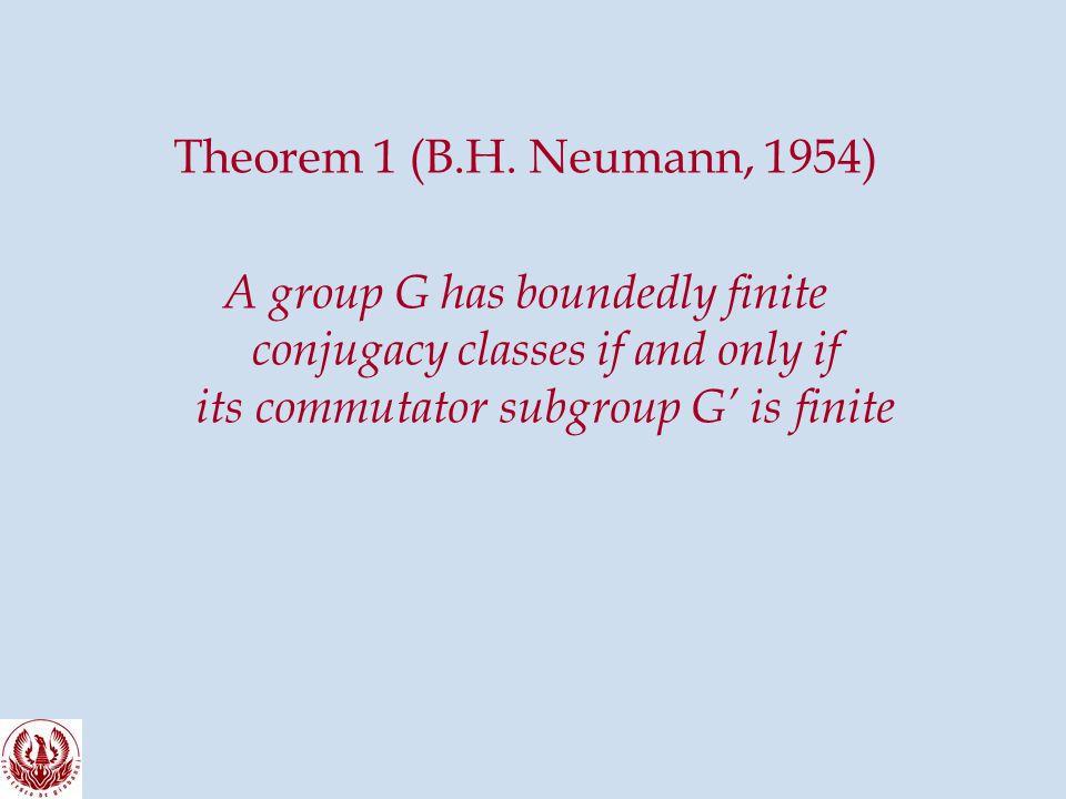 Theorem 1 (B.H.