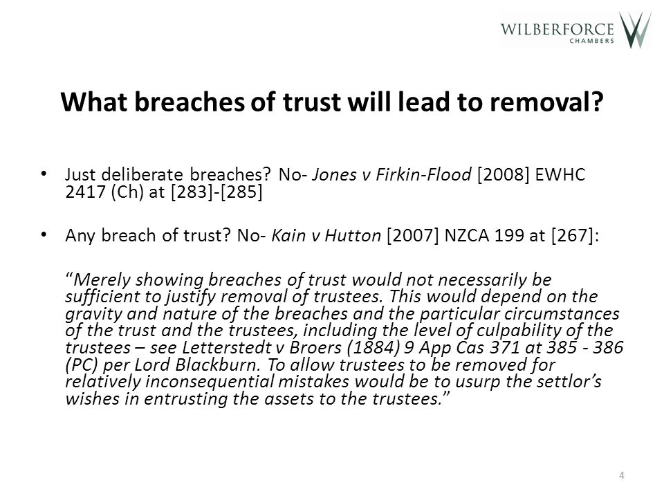 What breaches of trust will lead to removal.Just deliberate breaches.