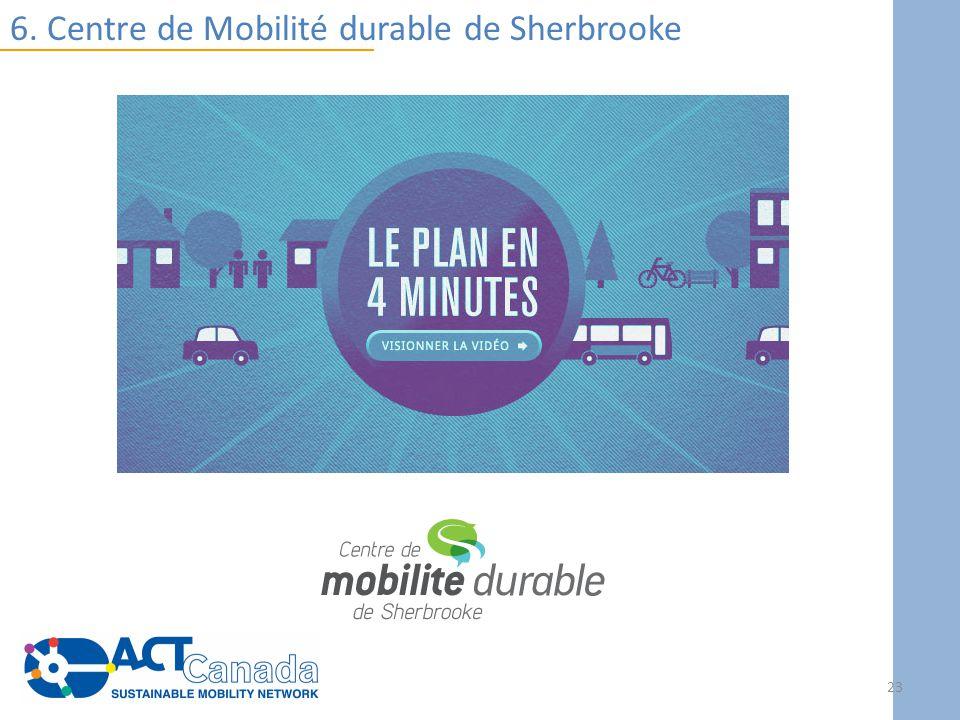 6. Centre de Mobilité durable de Sherbrooke 23