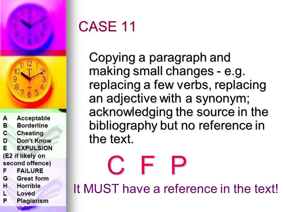 CASE 11 Copying a paragraph and making small changes - e.g.