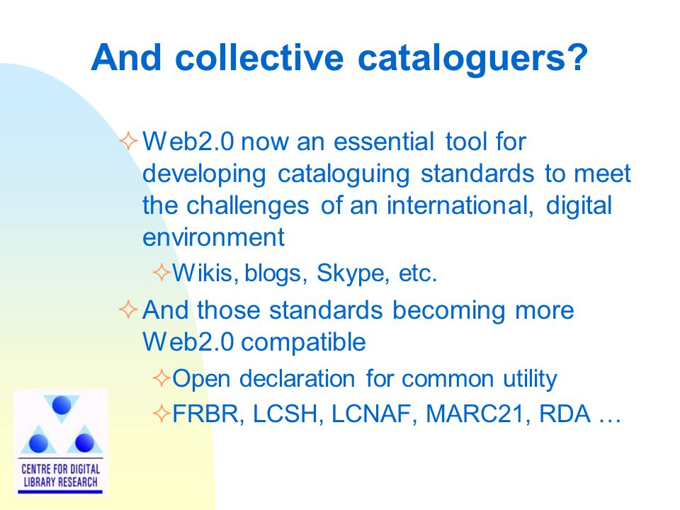 And collective cataloguers.