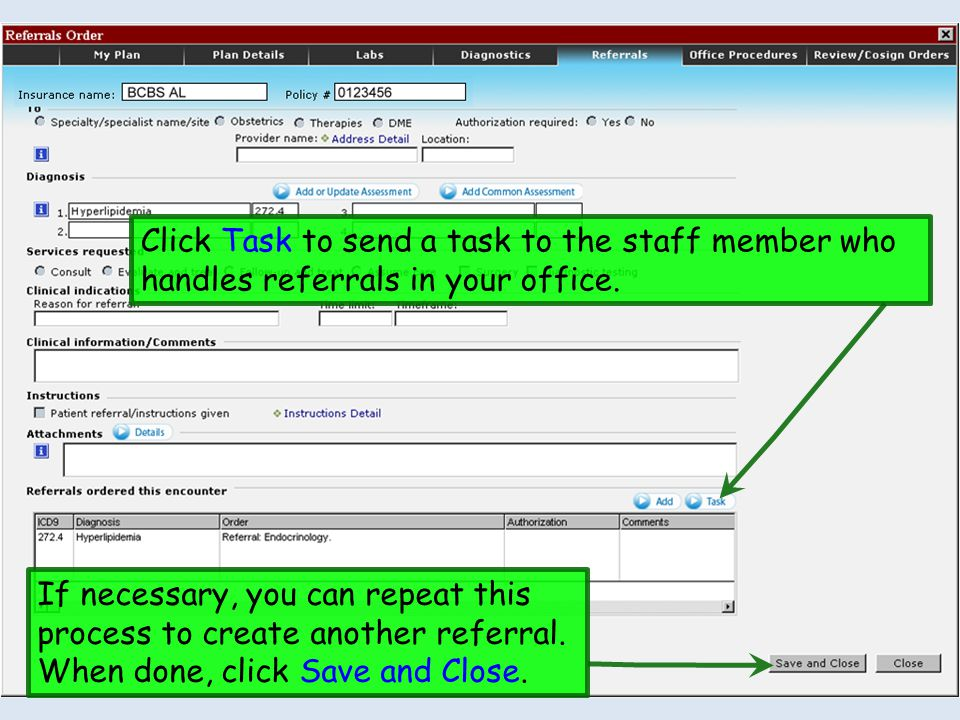 Click Task to send a task to the staff member who handles referrals in your office.