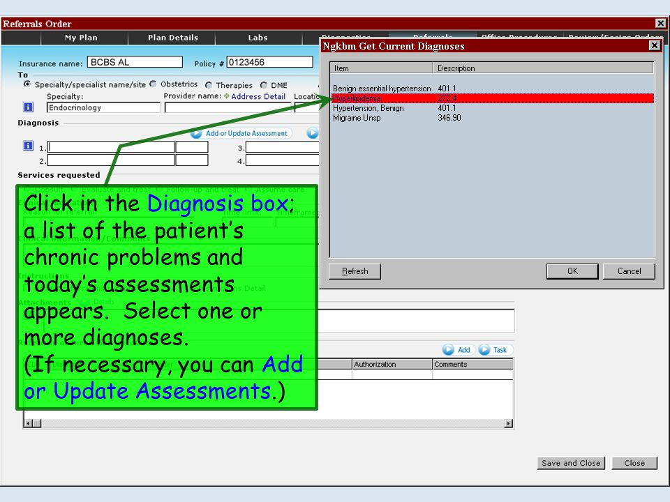 Click in the Diagnosis box; a list of the patient's chronic problems and today's assessments appears.