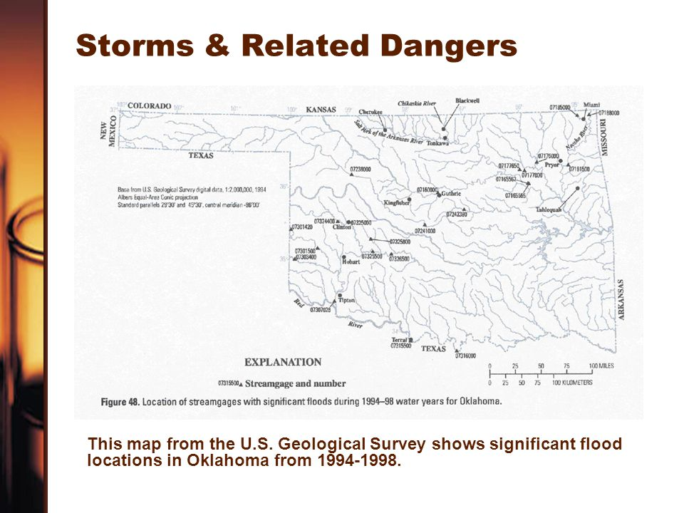 Storms & Related Dangers This map from the U.S. Geological Survey shows significant flood locations in Oklahoma from 1994-1998.