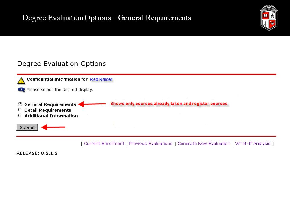 Degree Evaluation Options – General Requirements