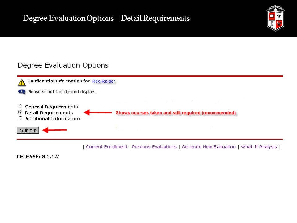 Degree Evaluation Options – Detail Requirements