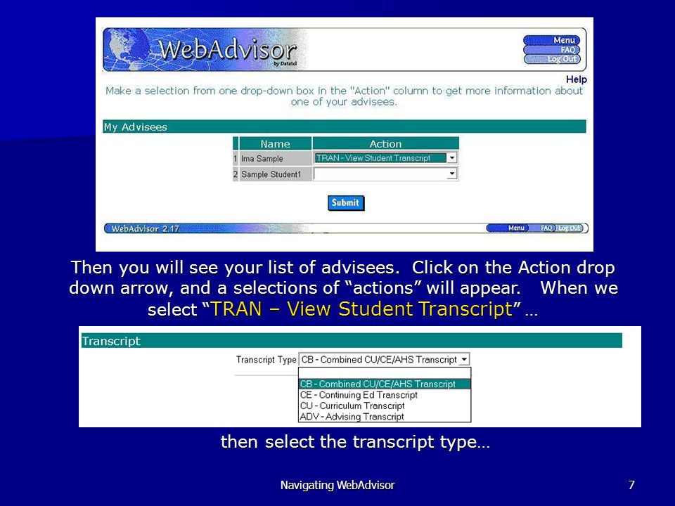Navigating WebAdvisor48 Click MENU to return to the Faculty menu, to continue.