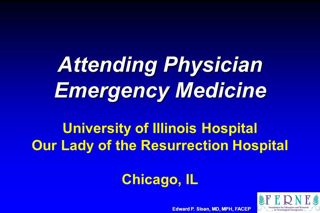 Edward P. Sloan, MD, MPH, FACEP DWI/PWI Mismatch DWI infarct core PWI hypoperfusion area