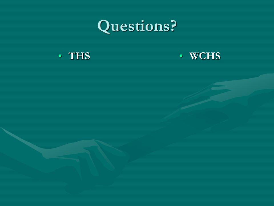 Questions? THSTHSWCHS