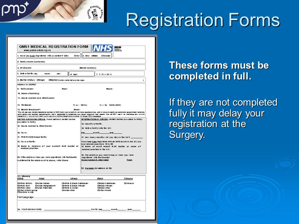Registration Forms These forms must be completed in full.