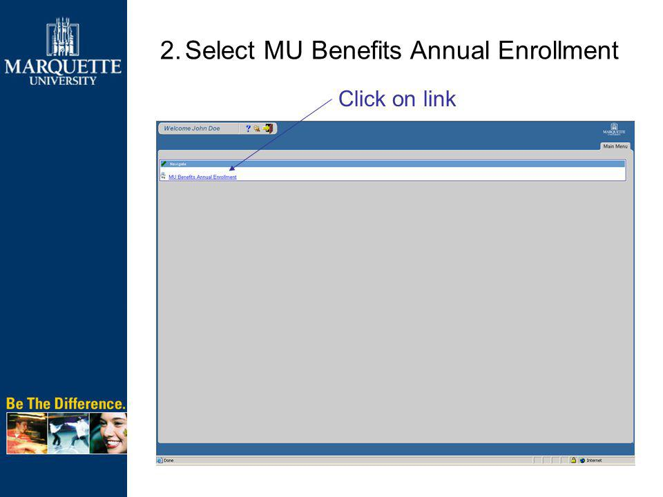2.Select MU Benefits Annual Enrollment Click on link