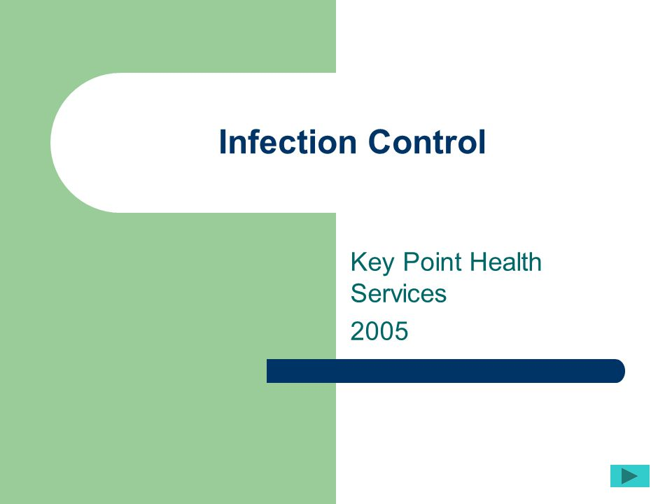 Infection Control Key Point Health Services 2005