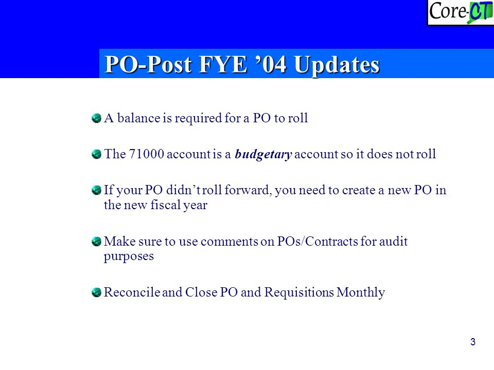 4 Update on PO Rollover  More than 8,200 POs were rolled at FYE  Roll over results sent to Sponsors  PO Cleanup Continues  PS Cases In Process