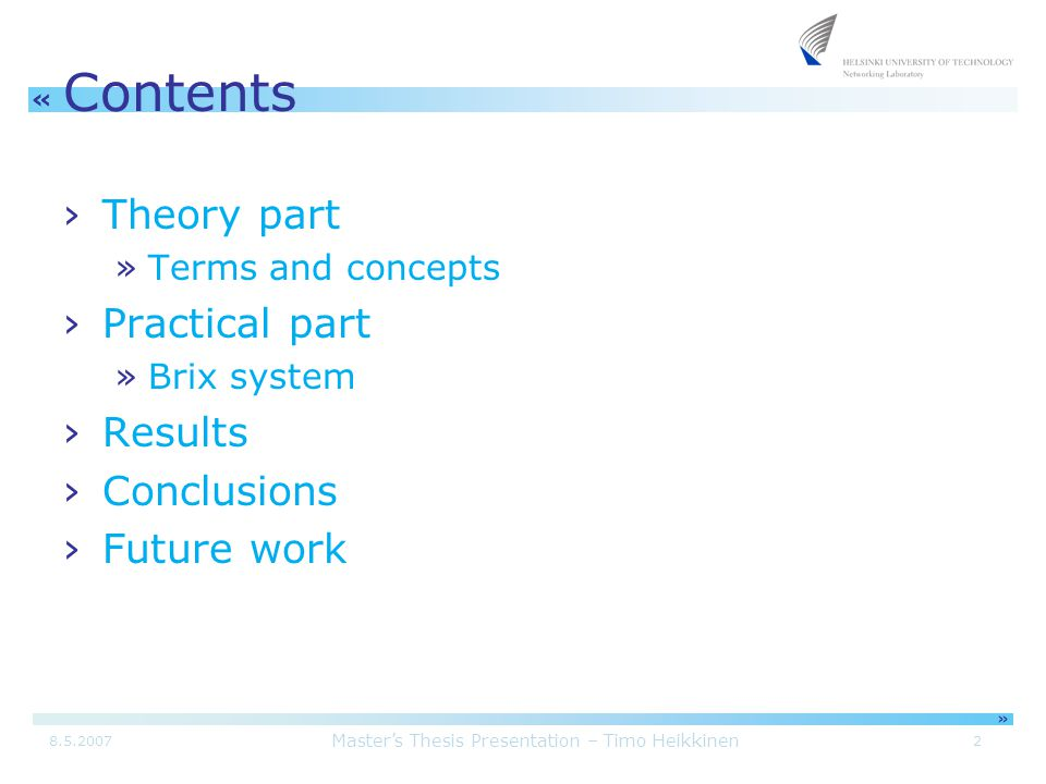 Master's Thesis Presentation – Timo Heikkinen 38.5.2007 « » Theory part ›Active measurements in data communication networks ›Active vs.