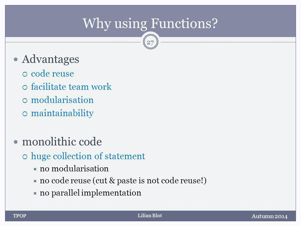Lilian Blot Why using Functions.