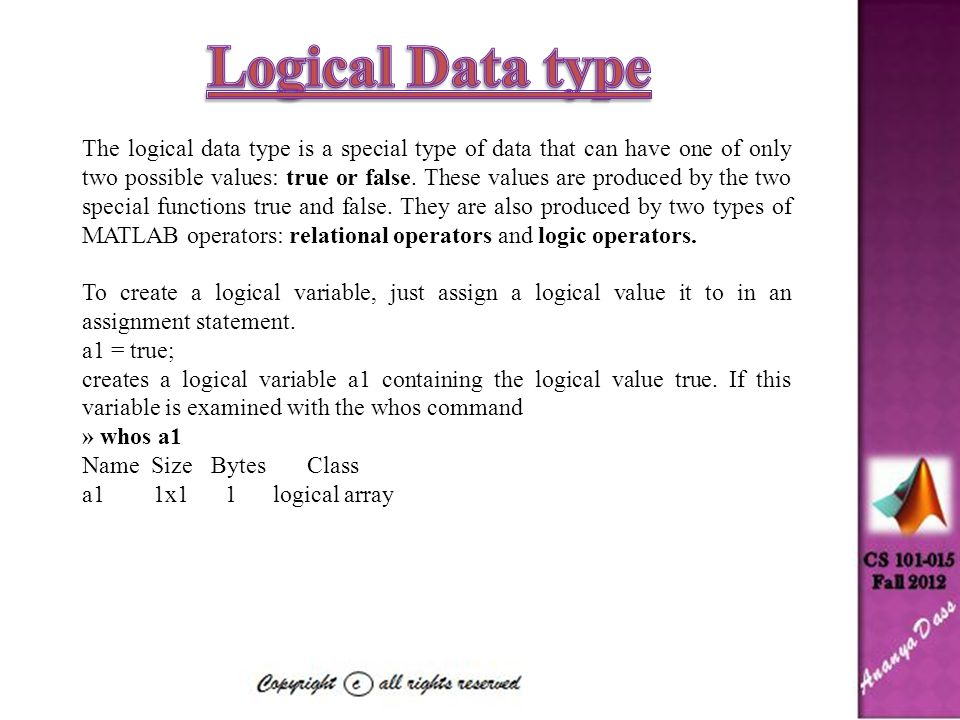 Branches are MATLAB statements that permit us to select and execute specific sections of code (called blocks) while skipping other sections of code.