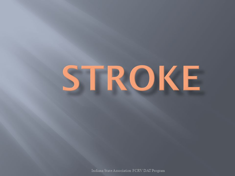  Recognizing possible stroke.  Recognizing possible Heart Attack.