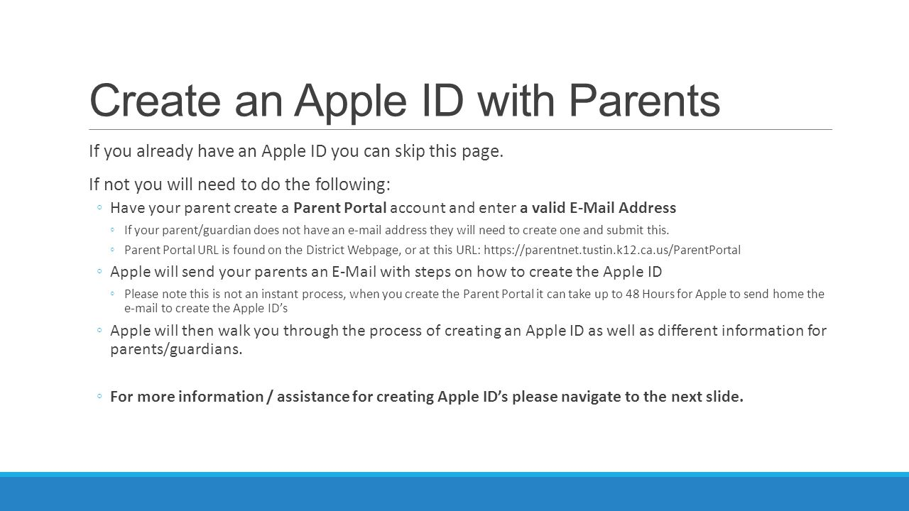 Create an Apple ID with Parents If you already have an Apple ID you can skip this page.