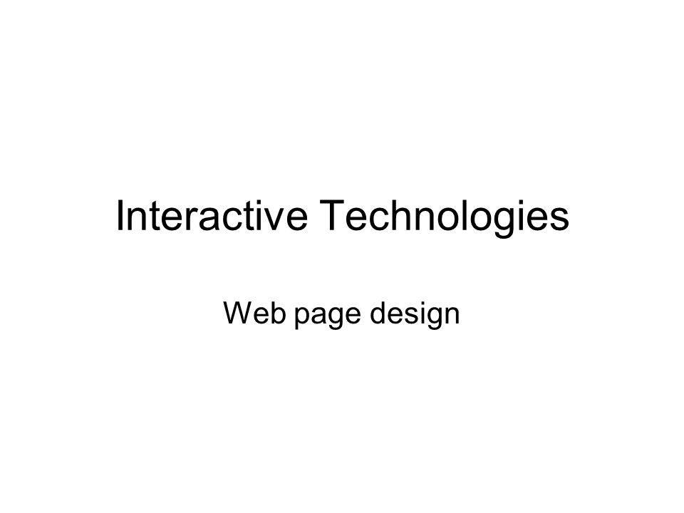 Interactive Technologies Web page design