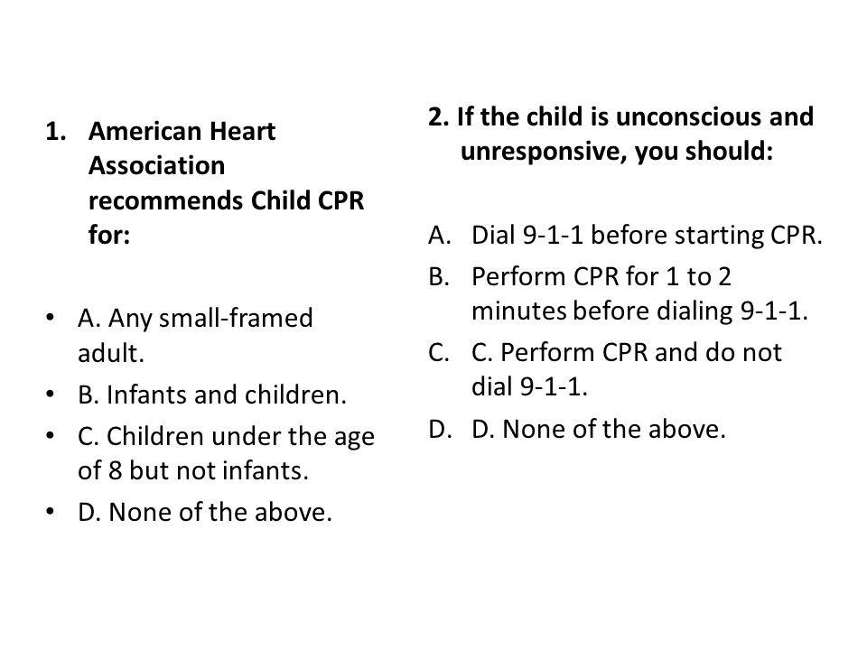 3.To check if the child is breathing, you should: A.