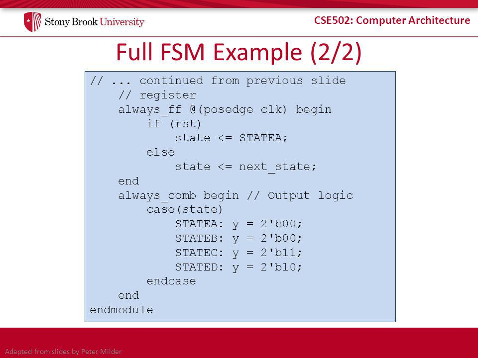 CSE502: Computer Architecture Full FSM Example (2/2) //...
