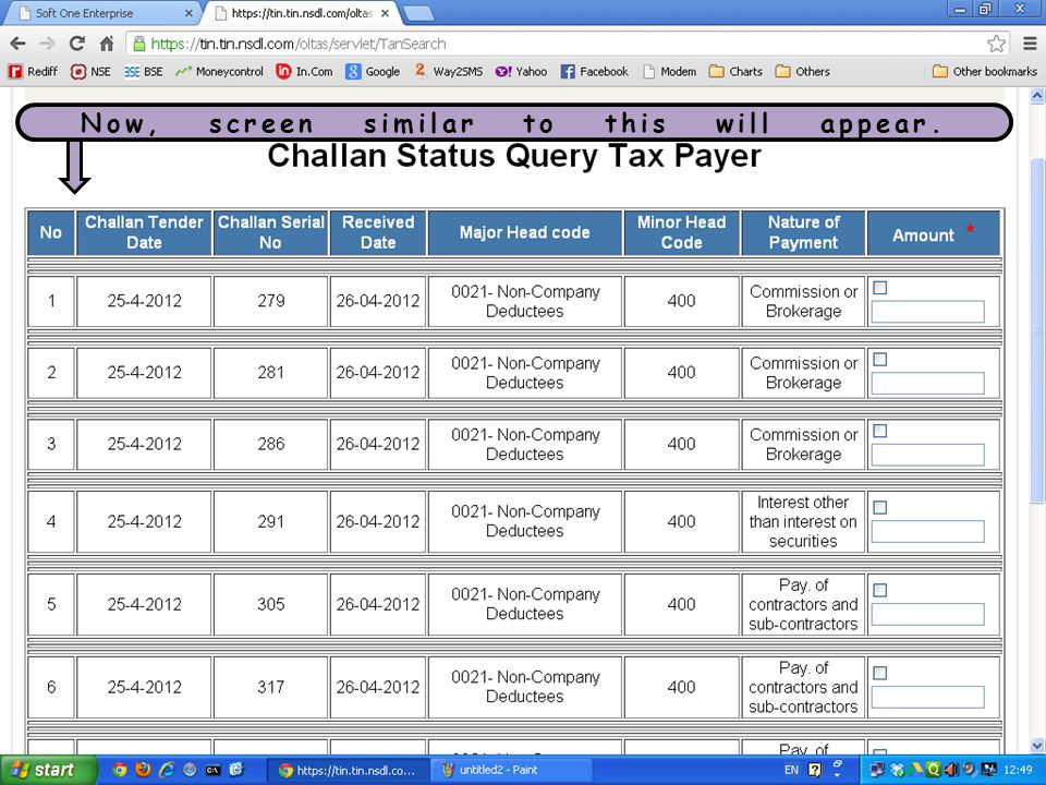 Click on the small box and then enter the respective challan amount in the second box (no decimals).