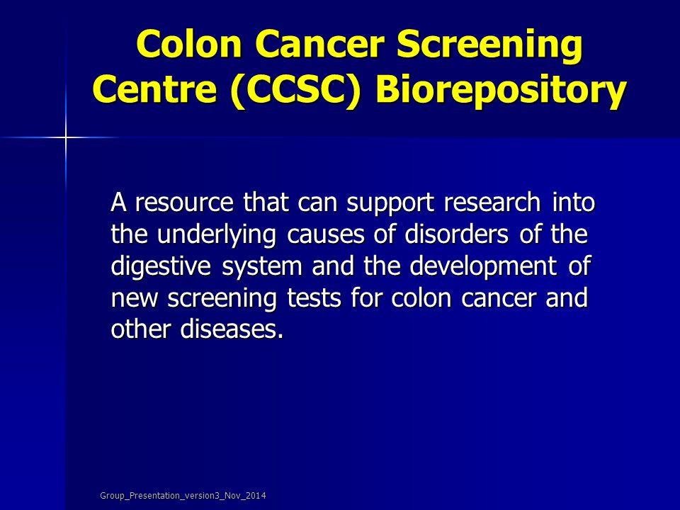 Current Research CCSC Biorepository CCSC Biorepository Evaluation of non-invasive screening tests Evaluation of non-invasive screening tests Identifyi