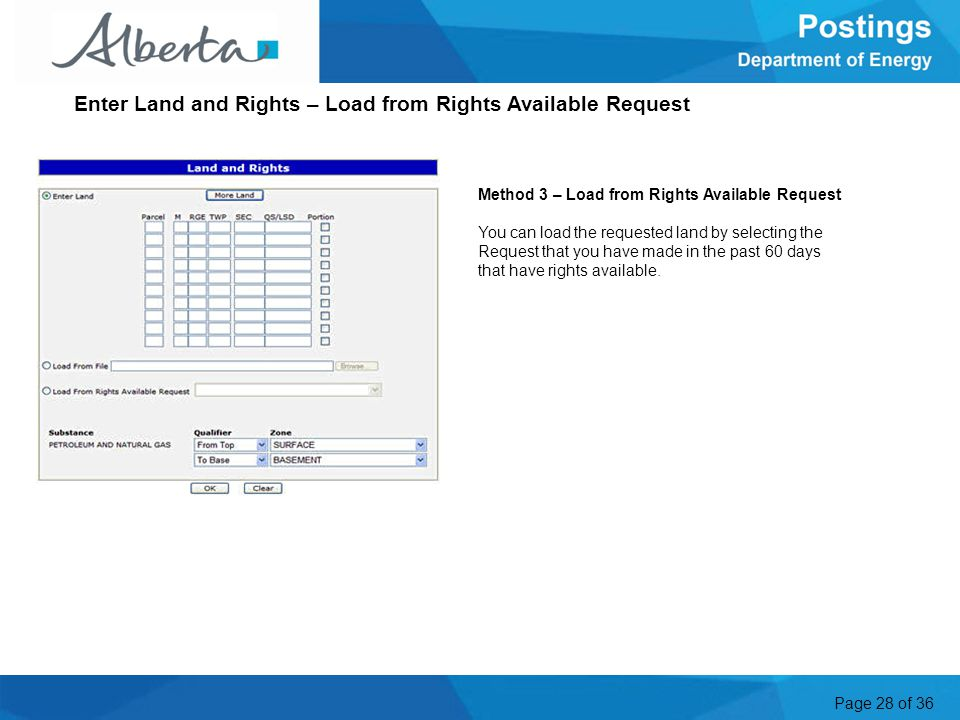 Page 28 of 36 Method 3 – Load from Rights Available Request You can load the requested land by selecting the Request that you have made in the past 60 days that have rights available.