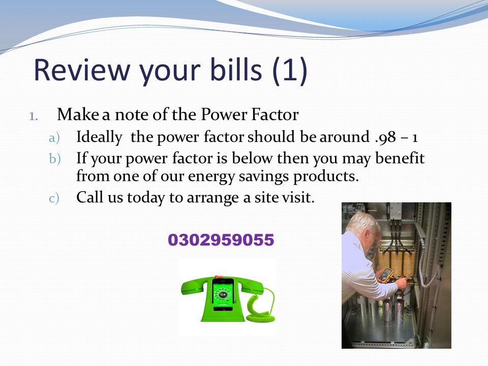 Review your bills (1) 1.