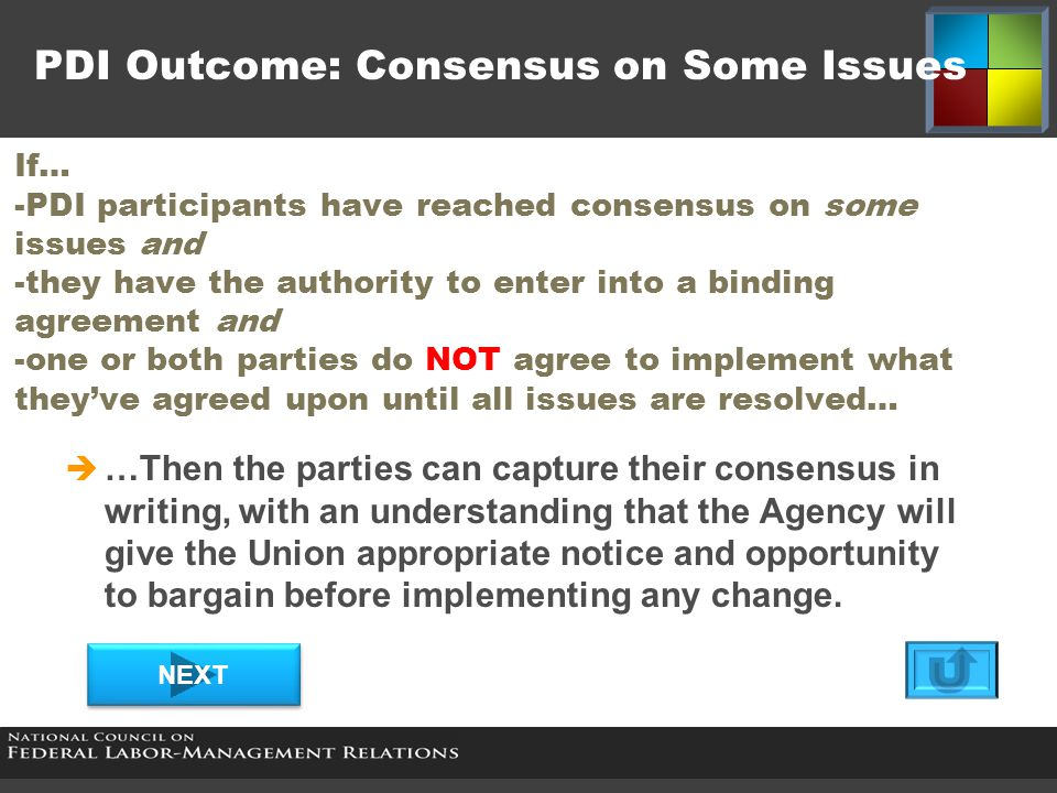 No Consensus  For various reasons, there are times that the PDI process does not result in consensus.