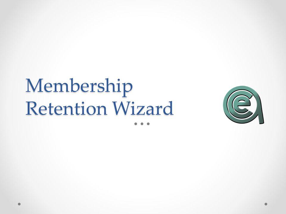 Membership Retention Wizard