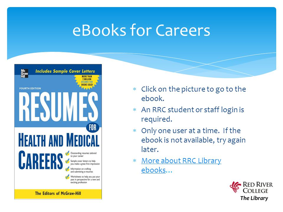  Click on the picture to go to the ebook.  An RRC student or staff login is required.  Only one user at a time. If the ebook is not available, try